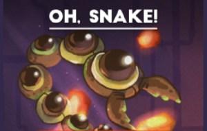 Oh Snake