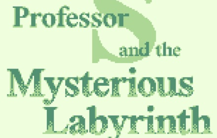 professor s and the mysterious labyrinth