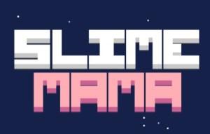 slime mama