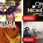 Four Nintendo Switch games released trailers today