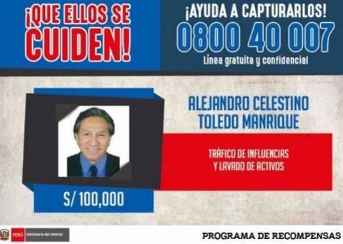 Gobierno ofrece 100.000 de recompensa por Alejandro Toledo