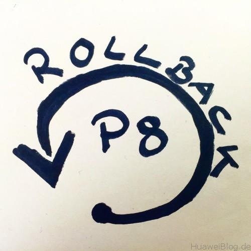 Huawei P8 Marschmallow Rollback