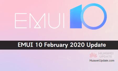 EMUI 10 February 2020 Update List