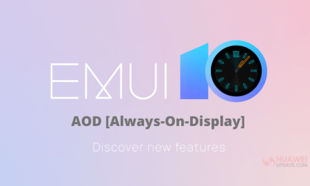 EMUI 10 Always on Display and How to use it