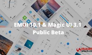 Huawei EMUI 10.1 and Magic UI 3.1 Public Beta 2020 schedule