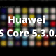 HMS Core 5.3.0.312