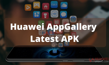 Huawei AppGallery Latest APK