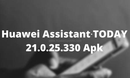 Huawei Assistant∙TODAY 21.0.25.330 Apk