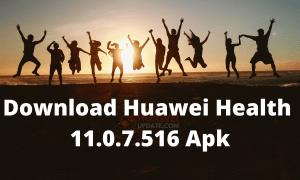 Huawei Health 11.0.7.516 Apk