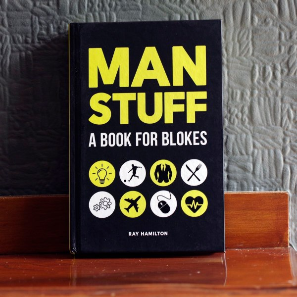 Man Stuff A Book For Blokes