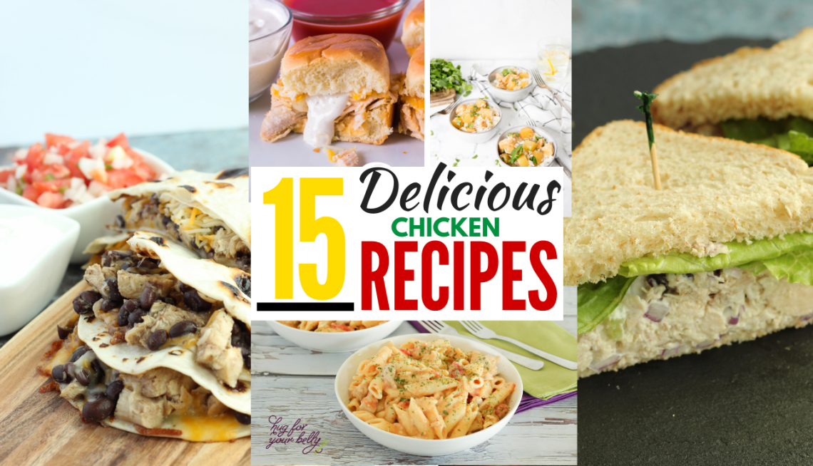 Easy Chicken Recipes - Hug For Your Belly