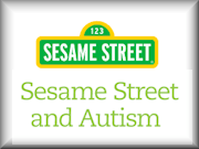 Sesame Street and Autism