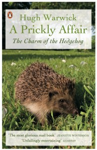 A Prickly Affair by Hugh Warwick