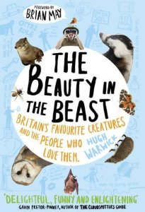 The Beauty in the Beast by Hugh Warwick
