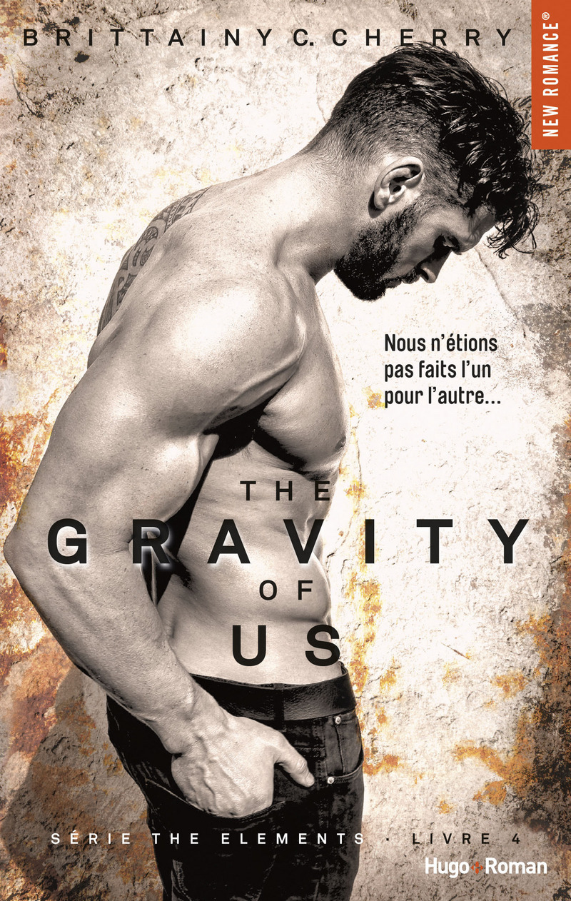 The gravity of us (Série The elements) – tome 4