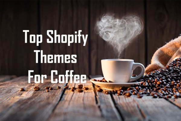 Top Shopify Themes For Coffee