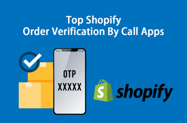 Top Shopify Order Verification by Call Apps