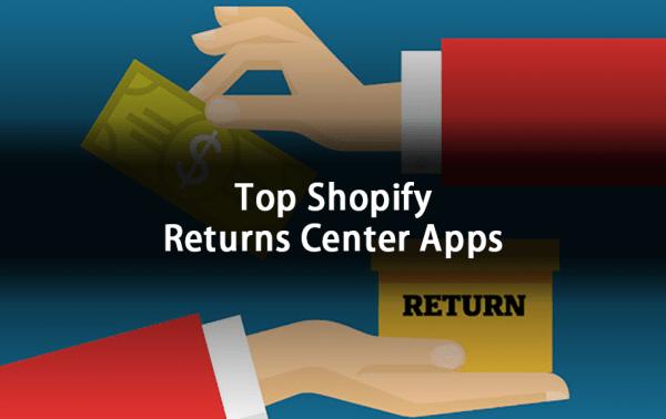 Top Shopify Returns Center Apps
