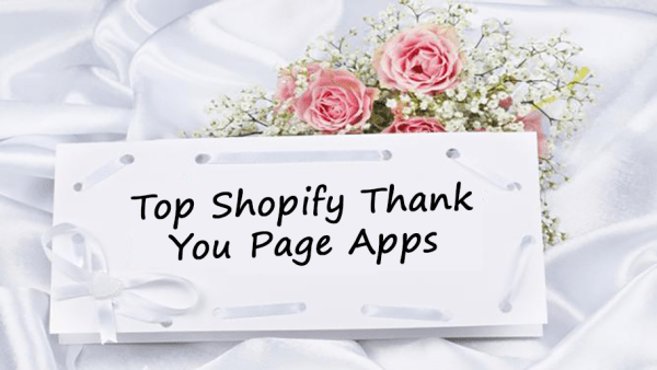 Top Shopify Thank You Page Apps