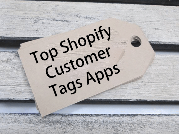 Top Shopify Customer Tags Apps