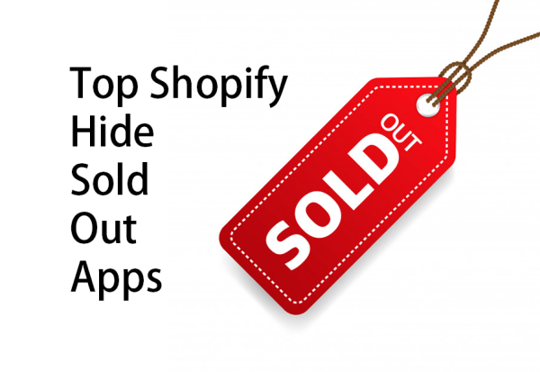 Top Shopify Hide Sold Out Apps