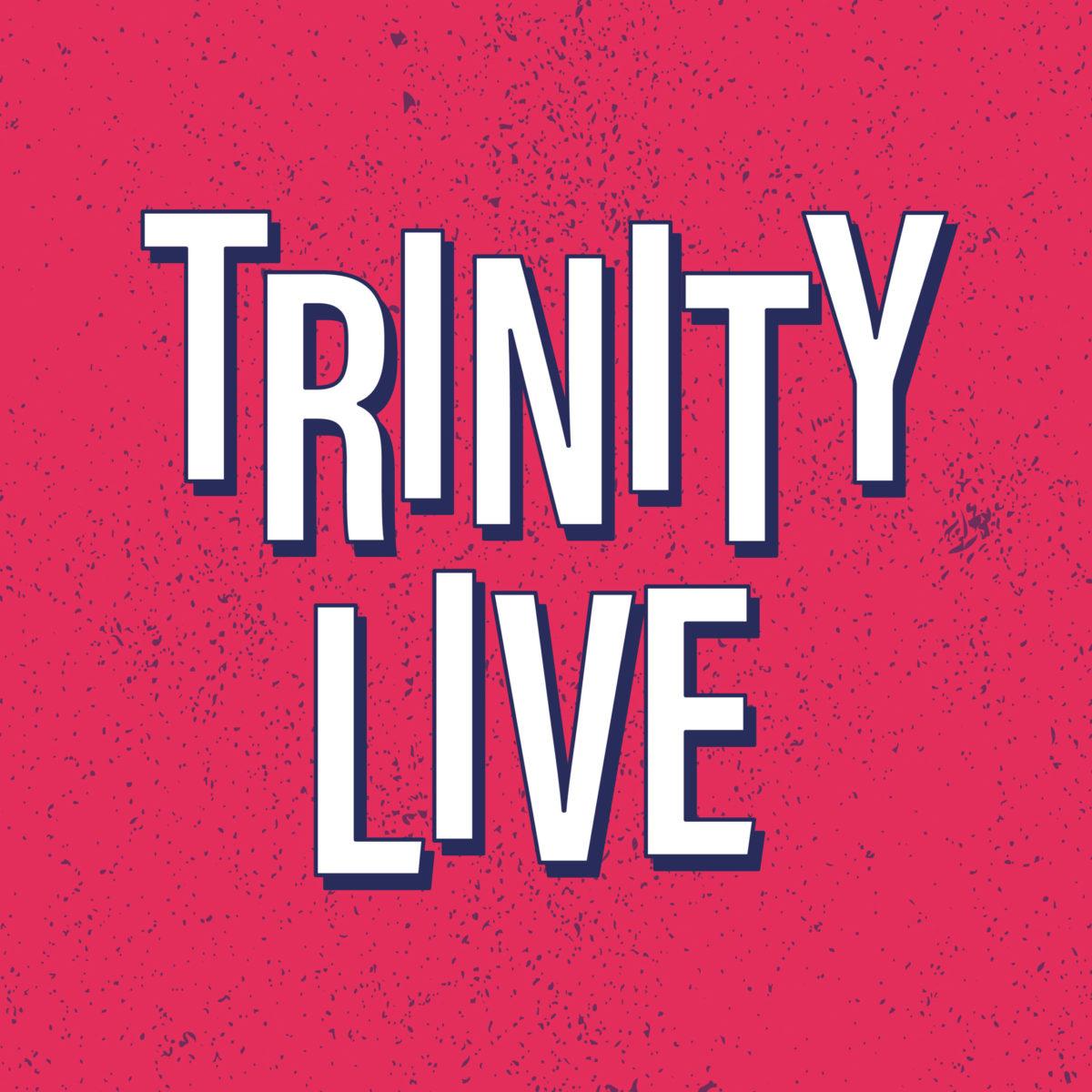 Trinity Live poster