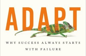 Photo of Adapt: Why Success Always Starts with Failure by Tim Harford