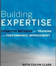 Photo of Building Expertise: Cognitive Methods for Training and Performance Improvement