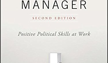 Photo of The Empowered Manager: Positive Political Skills at Work