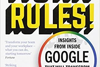 Work Rules: Insights from Inside Google
