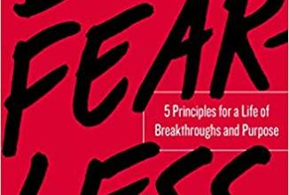 Photo of Be Fearless: 5 Principles for a Life of Breakthroughs and Purpose