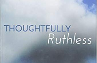 Photo of Thoughtfully Ruthless: The Key to Exponential Growth