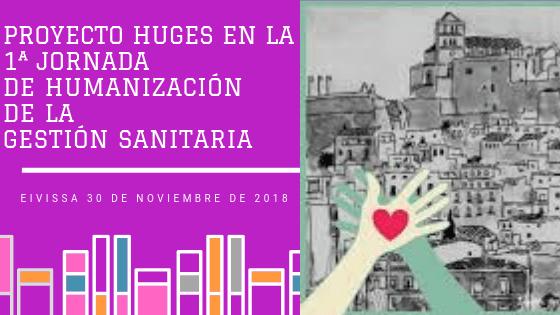 I Jornada de Humanización de la Gestión Sanitaria de las Illes Balears