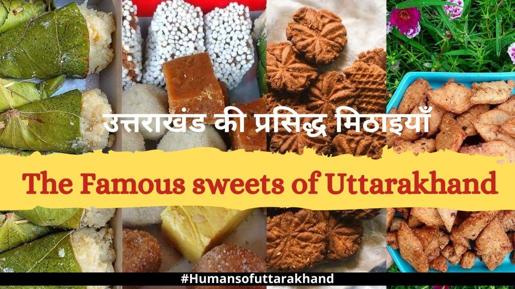 The Famous sweets of Uttarakhand