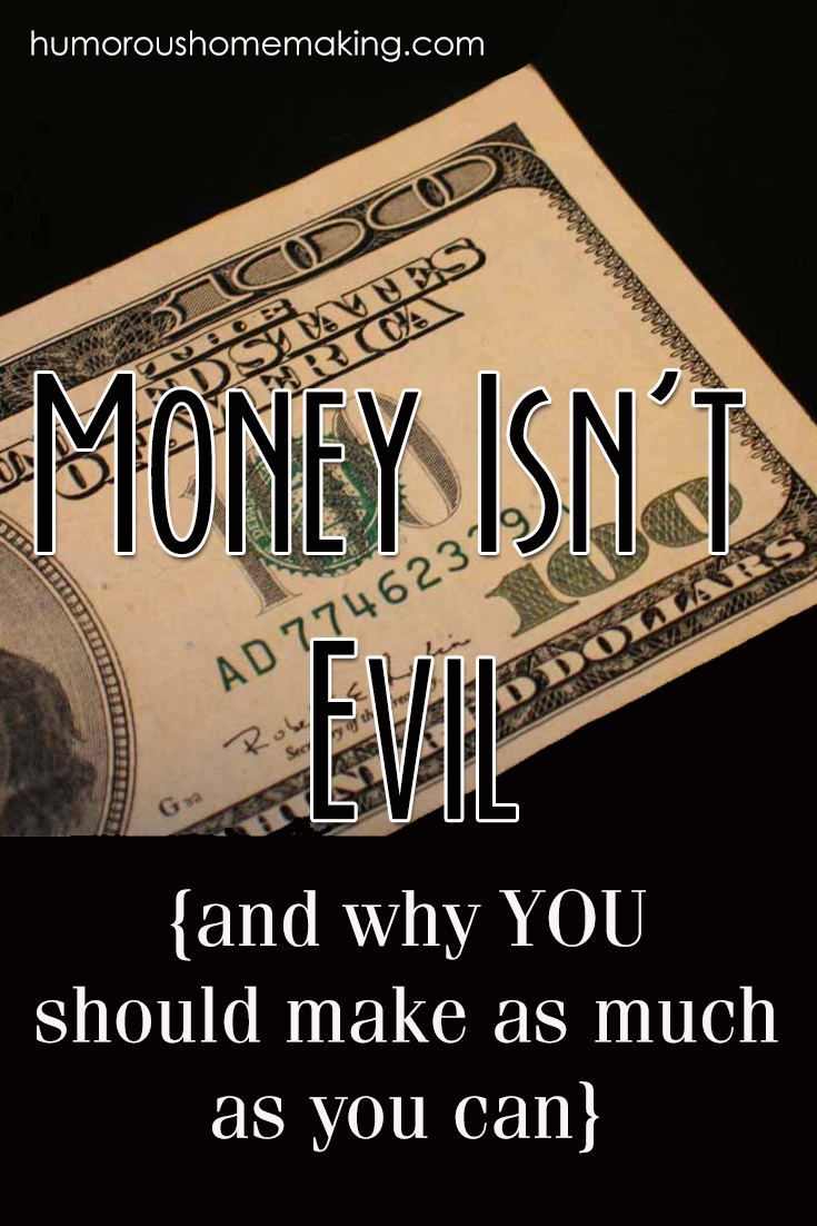 money isn't evil