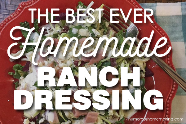 homemade ranch dressing