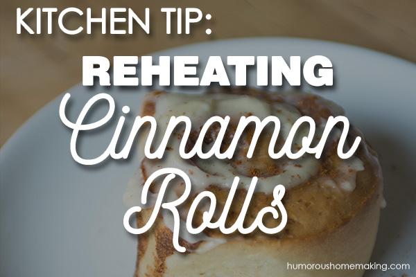 reheating cinnamon rolls