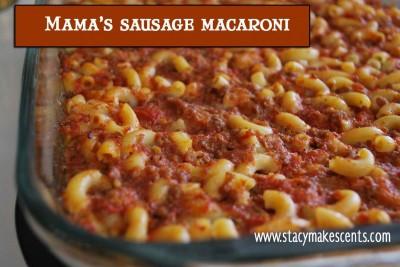 Mama's Sausage Macaroni