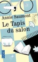 Annie Saumont, Le Tapis du salon