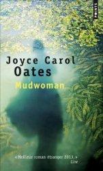 Joyce Carol Oates, Mudwoman