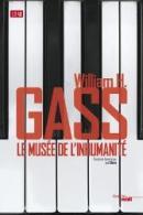 William H. Gass, Le Musée de l'Inhumanité