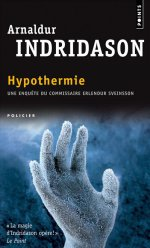 Arnaldur Indridason, Hypothermie