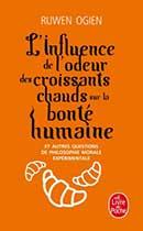 Ruwen Ogien, L'influence de l'odeur des croissants chauds sur la bonté humaine