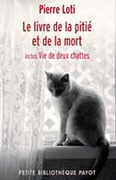 Pierre Loti, Le livre de la pitié et de la mort