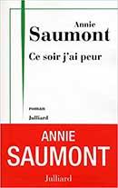 Annie Saumont, Ce soir j'ai peur