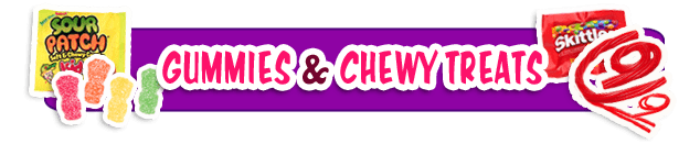 GUMMIES & CHEWY TREATS