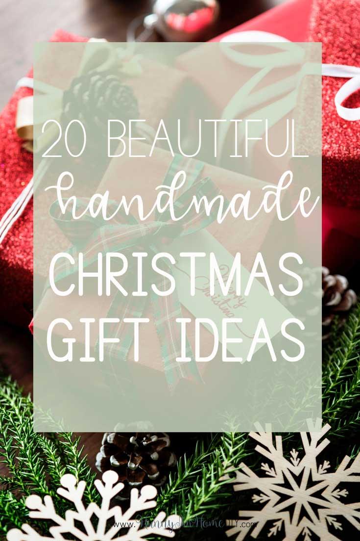 20 Beautiful Handmade Gift Ideas for Christmas   Hunny I\'m Home