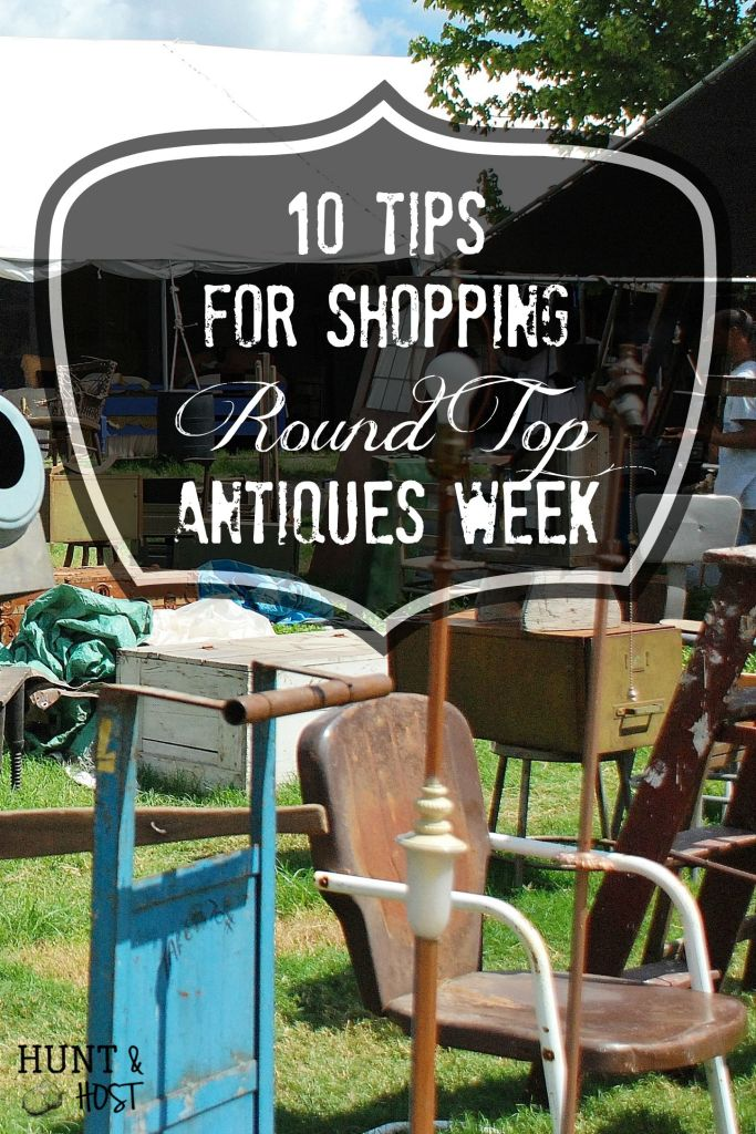 Round Top Antiques Week Tips