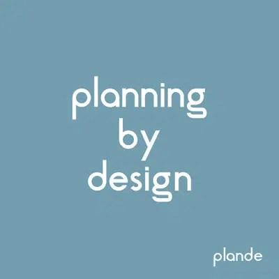 Planning by Design - Plande