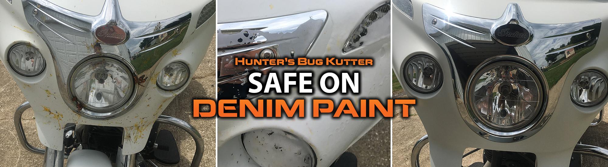Hunter's Bug Kutter is safe on denim paint!